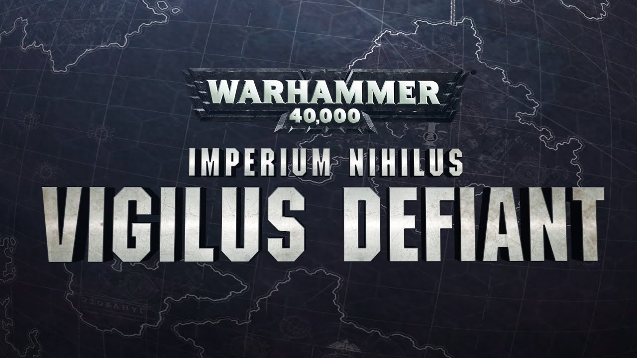 Warhammer 40000 Vigilus Defiant en Castellano llega al Cubil